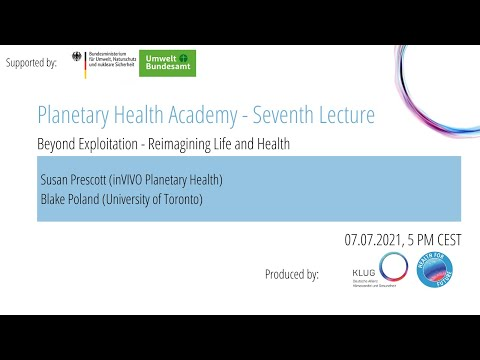 Lecture #7 - Beyond Exploitation – Reimagining Life and Health