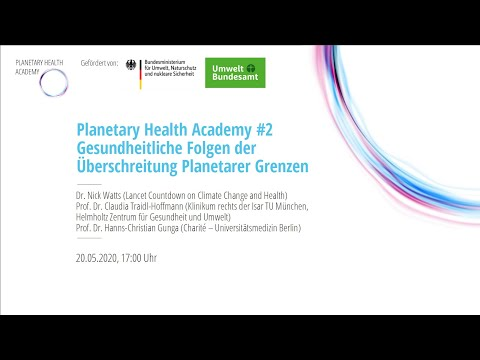 Gesundheitliche Folgen der Überschreitung der planetaren Grenzen (Planetary Health Academy)